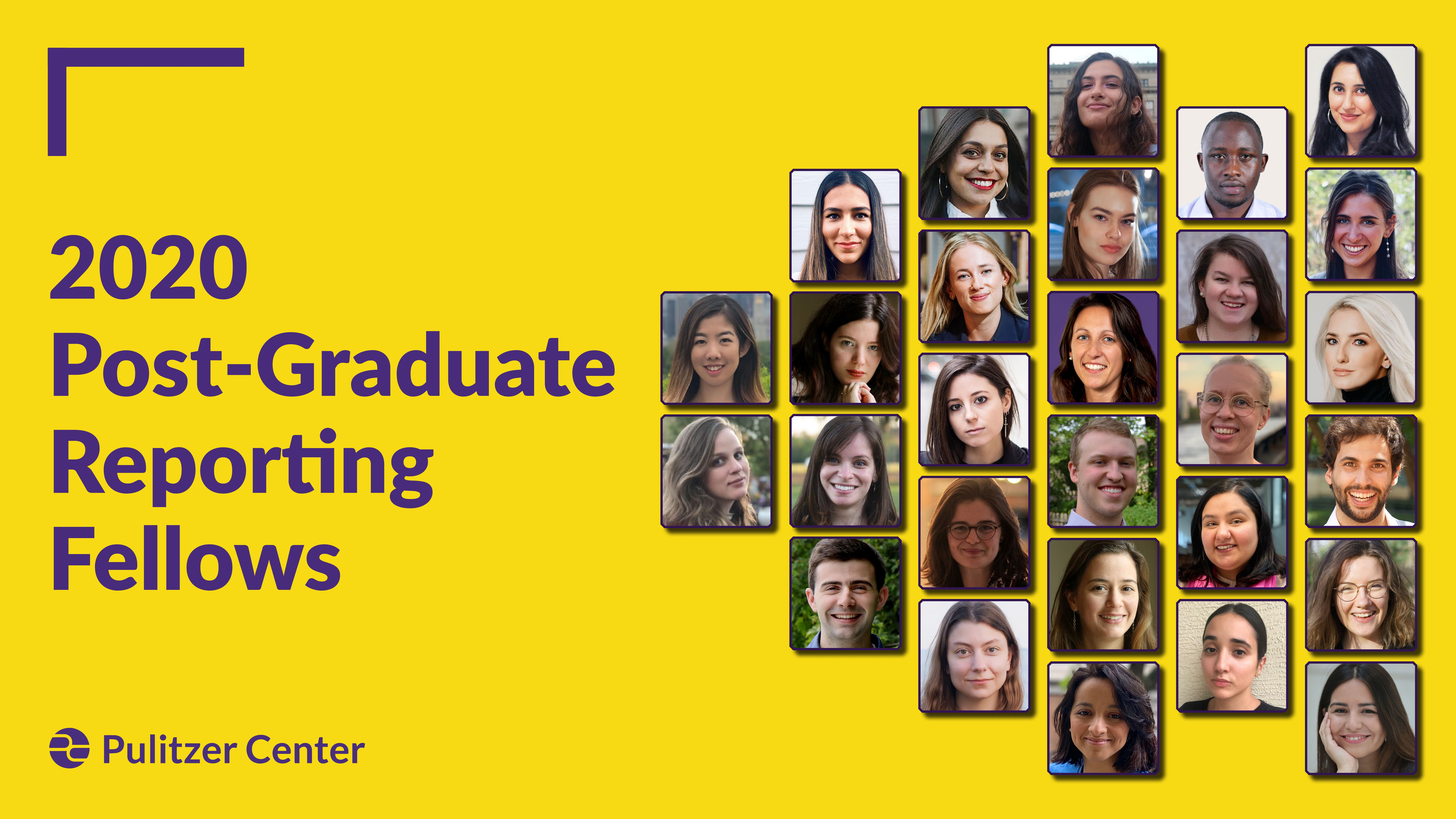 Congratulations to the inaugural 2020 Pulitzer Center Post-Graduate Reporting Fellows. Graphic by Lucy Crelli.