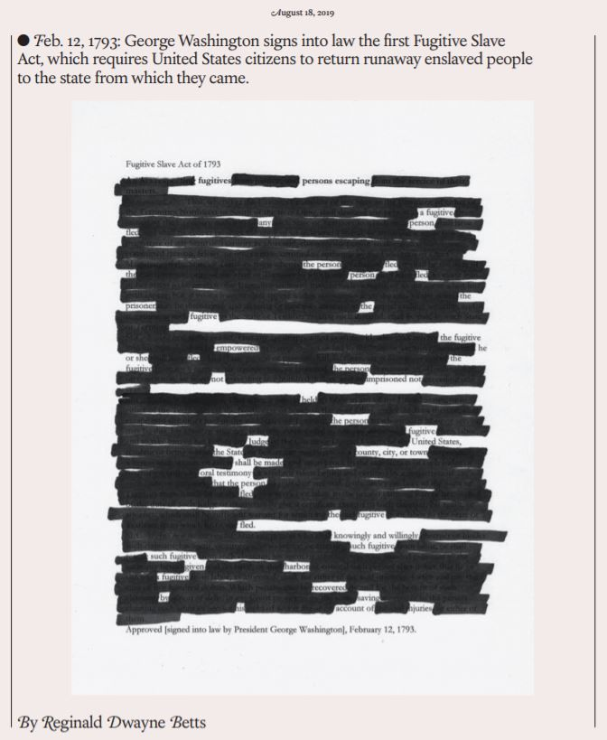 Erasure poem by Reginald Dwayne Betts in The 1619 Project, page 43.